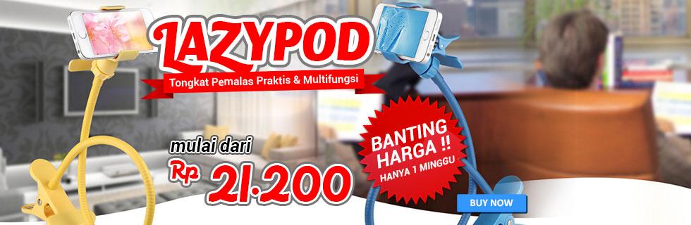 BANTING HARGA! LAZYPOD mulai Rp 21.200 di Jaknot